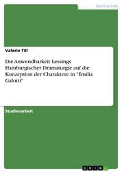 """Die Anwendbarkeit Lessings Hamburgischer Dramaturgie auf die Konzeption der Charaktere in """"Emilia Galotti"""""""