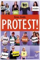 Kirsten Brodde: Protest!