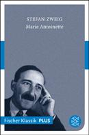Stefan Zweig: Marie Antoinette ★★★★★
