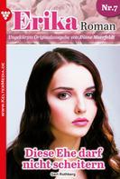Gert Rothberg: Erika Roman 7 – Liebesroman
