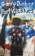 Garry Disher: Port Vila Blues ★★★★