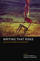 Liana Holmberg: Writing That Risks