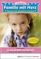Sabine Stephan: Familie mit Herz 55 - Familienroman