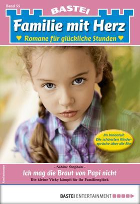 Familie mit Herz 55 - Familienroman