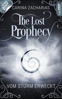 Carina Zacharias: The Lost Prophecy - Vom Sturm erweckt ★★★★★