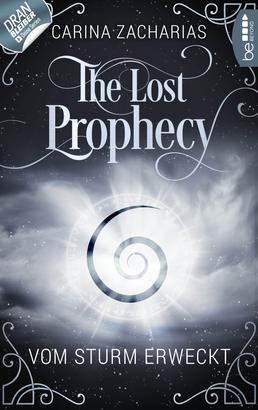 The Lost Prophecy - Vom Sturm erweckt