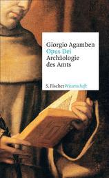 Opus Dei - Archäologie des Amts