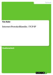 Internet-Protokollfamilie / TCP-IP