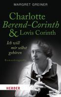 Margret Greiner: Charlotte Berend-Corinth und Lovis Corinth ★★★★★