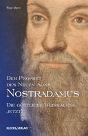 Rose Stern: Nostradamus – Der Prophet des Neuen Äons – Band 3 ★★★★★