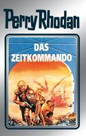 Clark Darlton: Perry Rhodan 42: Das Zeitkommando (Silberband) ★★★★★