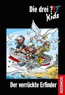 Ulf Blanck: Die drei ??? Kids, 39, Der verrückte Erfinder (drei Fragezeichen Kids) ★★★★★