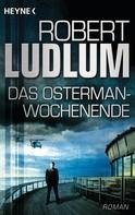 Robert Ludlum: Das Osterman-Wochenende ★★★★