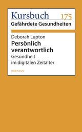 Persönlich verantwortlich - Gesundheit im digitalen Zeitalter