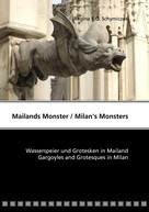 Regina E.G. Schymiczek: Mailands Monster / Milan's Monsters ★★★★★
