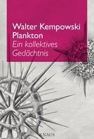 Walter Kempowski: Plankton