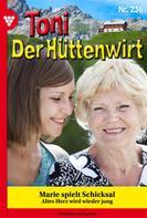 Friederike von Buchner: Toni der Hüttenwirt 236 – Heimatroman