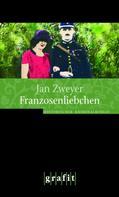 Jan Zweyer: Franzosenliebchen ★★★★