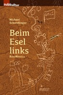 Michael Schweßinger: Beim Esel links