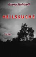 Georg Steinhoff: Heilssuche