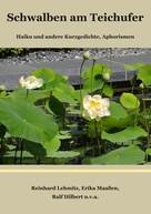 Reinhard Lehmitz: Schwalben am Teichufer