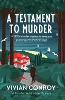 Vivian Conroy: A Testament to Murder
