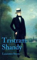Laurence Sterne: Tristram Shandy (English Edition)