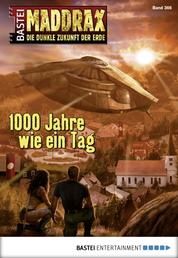 Maddrax - Folge 366 - Tausend Jahre wie ein Tag