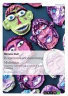 Melanie Buß: Kommunikationsstörung Mutismus ★★★★