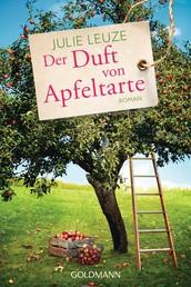 Der Duft von Apfeltarte - Roman