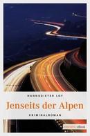 Hannsdieter Loy: Jenseits der Alpen ★★★★