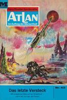 Hans Kneifel: Atlan 43: Das letzte Versteck ★★★★★