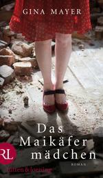 Das Maikäfermädchen - Roman