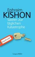 Ephraim Kishon: Satiren zur täglichen Katastrophe ★★★★