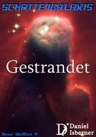 Daniel Isberner: Schattengalaxis - Gestrandet ★★★★