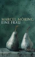 Marcel Möring: Eine Frau ★★★★