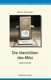 Identitäten des März - Tagebuchnotizen