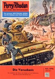 """Perry Rhodan 8: Die Venusbasis - Perry Rhodan-Zyklus """"Die Dritte Macht"""""""