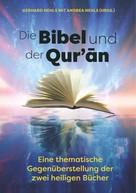 Gerhard Nehls: Die Bibel und der Quran