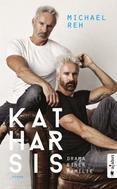 Michael Reh: Katharsis. Drama einer Familie