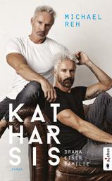 Katharsis. Drama einer Familie - Roman