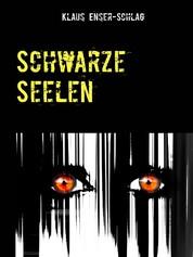 Schwarze Seelen - Freud', Leid und Horror eines Psychiaters
