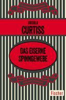 Ursula Curtiss: Das eiserne Spinngewebe ★★★★