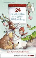 Anja Girmscheid: 24 Geschichten für die Zeit bis Weihnachten - Ein Adventskalenderbuch ★★★★
