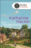 Katharina Hacker: Eine Dorfgeschichte ★★
