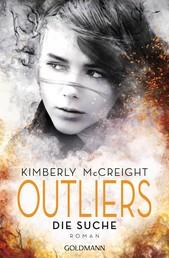 Outliers - Gefährliche Bestimmung. Die Suche - Die Outliers-Reihe 1 - Roman