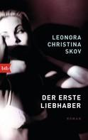 Leonora Christina Skov: Der erste Liebhaber ★