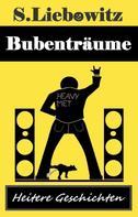 Sebastian Liebowitz: Bubenträume