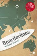Andreas Brendt: Boarderlines ★★★★