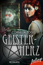 Geisterherz - Verfluchte Liebe - Romantic Fantasy